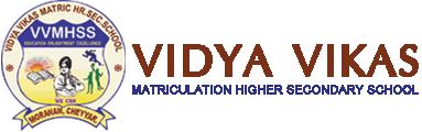 Vidya Vikas Metriculation Schools, Karamadai, Coimbatore